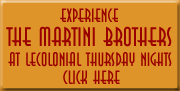 the martini brothers at lecolonial thursday nights